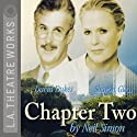 Chapter Two Performance by Neil Simon Narrated by David Dukes, Sharon Gless, full cast