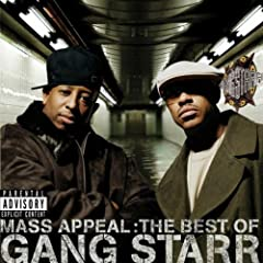 Mass Appeal: The Best of Gang Starr (Explicit) [Explicit]