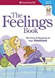 img - for The Feelings Book (Revised): The Care and Keeping of Your Emotions book / textbook / text book