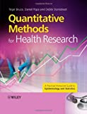 img - for [ QUANTITATIVE METHODS FOR HEALTH RESEARCH: A PRACTICAL INTERACTIVE GUIDE TO EPIDEMIOLOGY AND STATISTICS ] By Bruce, Nigel ( Author) 2008 [ Paperback ] book / textbook / text book
