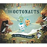 The Octonauts and the Sea of Shade: & the Sea Of Shade
