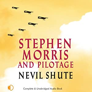 Stephen Morris: and Pilotage | [Nevil Shute]
