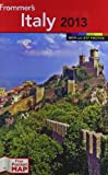 img - for Frommer's Italy 2013 (Frommer's Color Complete) book / textbook / text book
