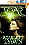 Soar (Cold Mark Book 5)