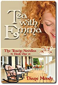 (FREE on 9/20) Tea With Emma by Diane Moody - http://eBooksHabit.com