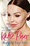 Katie Piper Beautiful Ever After