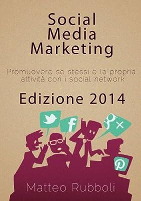 Social Media Marketing - Edizione 2014