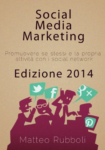 Social Media Marketing Edizione 2014 PDF