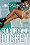 Decadence (0451466527) by Dickey, Eric Jerome