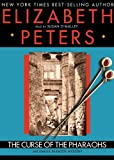 Elizabeth Peters The Curse of the Pharaohs (Amelia Peabody Mysteries)