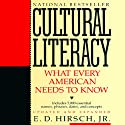 Cultural Literacy: What Every American Needs to Know (       UNABRIDGED) by E.D. Hirsch Jr. Narrated by Barrett Whitener
