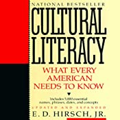 Cultural Literacy: What Every American Needs to Know | [E.D. Hirsch Jr.]