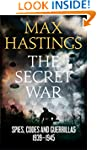 The Secret War: Spies, Codes and Guer...