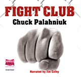 Fight Club (Unabridged)by Chuck Palahniuk