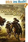 Der Goldschmied und der Dieb: Geschic...