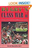 Rugby's Class War - Bans, boot money and parliamentary battles