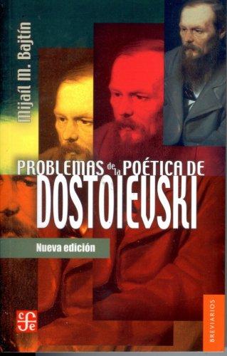 Problemas de la poética de Dostoievski (Breviarios Del Fondo De Cultura Económica) (Spanish Edition)