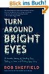 Turn Around Bright Eyes: A Karaoke Jo...