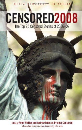 Censored: The Top 25 Censored Stories (Censored: The News That Didn