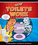 How Toilets Work (Discovering How Things Work)