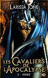 Les Cavaliers de l'Apocalypse, T3 : Mort