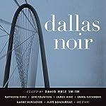 Dallas Noir | David Hale Smith