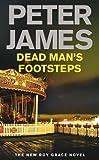 Dead Man's Footsteps (Ds Roy Grace 4) by James, Peter (2011) Peter James