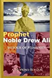 Prophet Noble Drew Ali: Saviour of Humanity