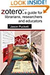 Zotero: A Guide for Librarians, Resea...