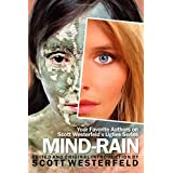 Mind-Rain:Your Favorite Authors on Scott Westerfeld's Uglies Series ~ Diana Peterfreund