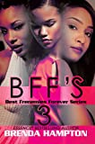 img - for BFF'S 3 (Best Frenemies Forever) book / textbook / text book