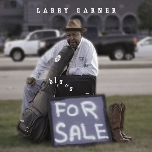 Larry Garner-Blues for Sale-2012-SNOOK Download