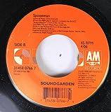 SOUNDGARDEN 45 RPM Spoonman / Black Hole Sun