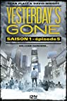 Yesterday's gone - saison 1 - épisode 5 par Platt