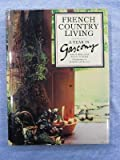 French Country Living: A Year in Gascony