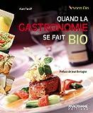 img - for Quand la gastronomie se fait bio book / textbook / text book