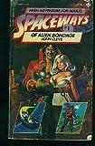 Spaceways No. 1: Alien Bondage