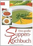 Das grosse Suppenkochbuch