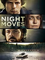Night Moves [HD]