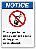 "Thank You For Not Using Your Cell Phone During Your Appointment (With, HDPE Plastic Sign, 10"" x 7"""