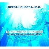 La Conscience Cosmique - Livre Audio 1 CD