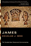 James (Tyndale New Testament Commentaries) (0830829954) by Moo, Douglas J.