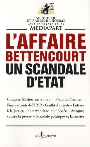 L'affaire Bettencourt, un scandale d'état