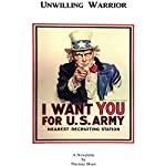 Unwilling Warrior: A Novelette from World War II: Adventures of a Baby Boomer, Book 1 | Thomas Shaw
