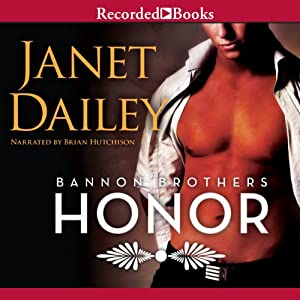 Honor: Bannon Brothers, Book 2 | [Janet Dailey]