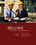 img - for By Barton Weitz, Stephen Castleberry, John Tanner: Selling: Building Partnerships Seventh (7th) Edition book / textbook / text book