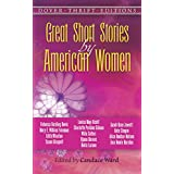 Great Short Stories by American Women (Dover Thrift Editions) ~ Candace Ward