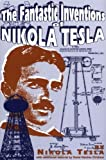 The Fantastic Inventions of Nikola Tesla (Lost Science)