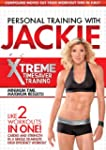 Personal Training With Jackie: Xtreme...