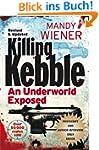 Killing Kebble: An Underworld Exposed...